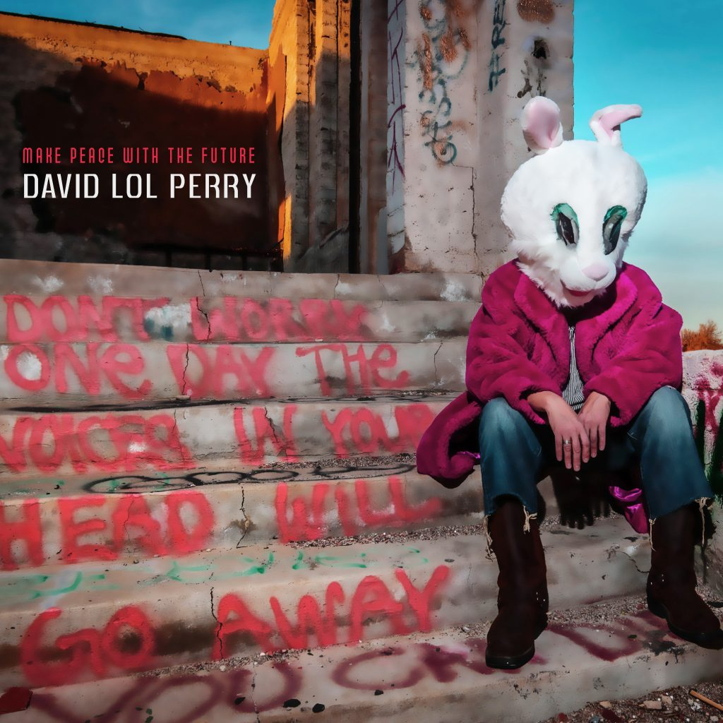 Make Peace With The Future by David Lol Perry cover artwork